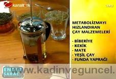 """Metabolizmayı hızlandıran çay"""